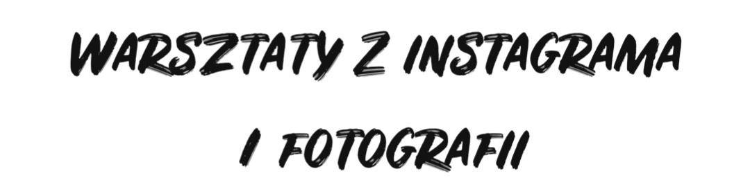 warsztaty z instagrama